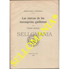 ESTUDIO PRE FILATELIA ESPAÑOLA MARCAS DE MENSAJERIAS GADITANAS PEDRO MONGE 1959