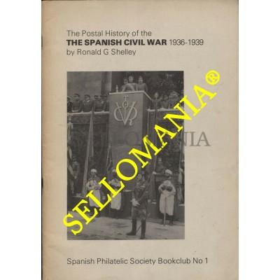 POSTAL HISTORY SPANISH CIVIL WAR 1936 - 1939 RONALD G SHELLEY  HISTORIA POSTAL  TC22779