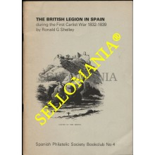 THE BRITISH LEGION IN SPAIN 1832 - 1839 PRIMERA GUERRA CARLISTA RONALD G SHELLEY  TC22780