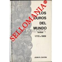 LOS DUROS DEL MUNDO DESDE 1770 A 1869 JUAN R CAYON 1983 TC23663
