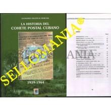 LA HISTORIA DEL COHETE POSTAL CUBANO 1939 1964 EDIFIL 2011 CUBA          TC20923