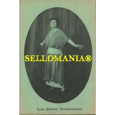 POSTKARTE DEUTSCHLAND JAHRE 1915 LUISE GEBBERT KONZERTSÄNGERIN SÄNGER CANTANTE MUSICA CC05785 DE