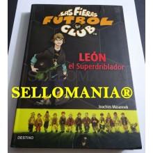 LAS FIERAS FUTBOL CLUB LEON EL SUPERDRIBLADOR JOACHIM MASANNEK 2006 TC23755 A6C3