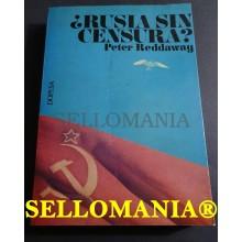 RUSIA SIN CENSURA PRENSA CLANDESTINA EN LA URSS PETER REDDAWAY 1973 TC23760 A6C3