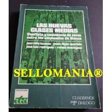 LAS NUEVAS CLASES MEDIAS BANCA JOSE FELIX TEZANOS EDICUSA 1973 TC23761 A6C3