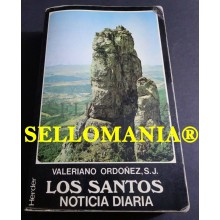 LOS SANTOS NOTICIA DIARIA SANTORAL VALERIANO ORDOÑEZ HERDER 1986 TC23762 A6C3
