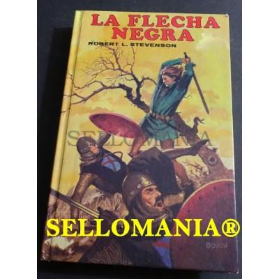 LA FLECHA NEGRA ROBERT L. STEVENSON EDITORS 1987 TC23850 A5C1