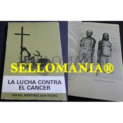 LA LUCHA CONTRA EL CANCER RAFAEL MARTINEZ SAN PEDRO TC23851 A5C1