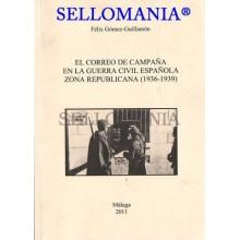 EL CORREO DE CAMPAÑA GUERRA CIVIL ZONA REPUBLICANA FELIX GOMEZ GUILLAMON TC20974