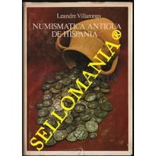 NUMISMATICA ANTIGUA DE HISPANIA AUTOR LEANDRE VILLARONGA EDICION 1979