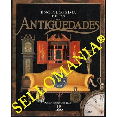 ENCICLOPEDIA DE LAS ANTIGUEDADES PAUL ATTERBURY EDITOR LIBSA 2001 2ª REIMPRESION