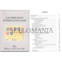 LAS BRIGADAS INTERNACIONALES BIBLIOTECA HISTORIA POSTAL EDIFIL  FRANCISCO ARACIL