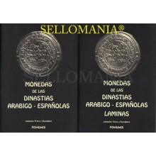 MONEDAS DE LAS DINASTIAS ARABIGO ESPAÑOLAS Y LAMINAS AUTOR VIVES Y ESCUDERO 1998