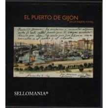 LIBRO EL PUERTO DE GIJON EN TARJETA POSTAL ASTURIAS MARTIN CARRASCO EDICION 2002