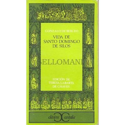 VIDA DE SANTO DOMINGO DE SILOS GONZALO DE BERCEO EDICION 1973       TC12000 A6C1