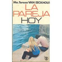 LA PAREJA HOY MARIA TERESA VAN EECKHOUT EDICION MENSAJERO 1972      TC12047 A6C1