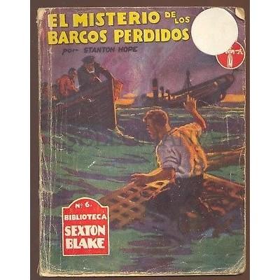 EL MISTERIO DE LOS BARCOS PERDIDOS AUTOR STANTON HOPE YEARS 1940    TC11309 A6C1