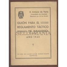 GUION PARA EL REGLAMENTO TACTICO DE INFANTERIA AUTOR DE YARTO 1943  TC11295 A6C1