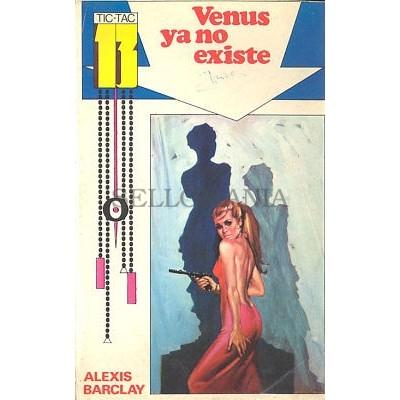 VENUS YA NO EXISTE ALEXIS BARCLAY COLECCION TIC TAC 13 EUREDIT 1969 TC12049 A6C1