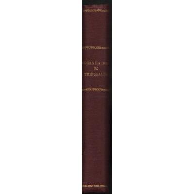 ORGANIZACION DE TRIBUNALES Y LEYES DE PROCEDIMIENTO REUS 1922       TC11304 A6C1