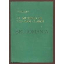 EL MISTERIO DE LOS OJOS PEDRO MATA EDITORIAL TESORO 1947 TC11313 A6C1