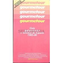 GUIA GOURMERTOUR 1985 1986 GUIA GASTRONOMICA Y TURISTICA ESPAÑA     TC11990 A6C2