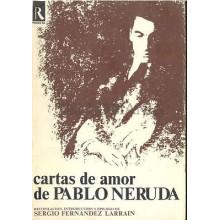 CARTAS DE AMOR DE PABLO NERUDA SERGIO FERNANDEZ LARRAIN RODAS 1974  TC11996 A6C2