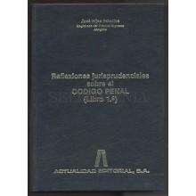REFLEXIONES JURIPRUDENCIALES SOBRE EL CODIGO PENAL 1990 JOSE HIJAS  TC11317 A6C2
