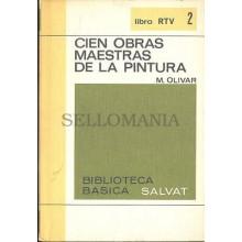 CIEN OBRAS MAESTRAS DE LA PINTURA MARCIAL OLIVAR SALVAT 1969 TC12007 A6C2