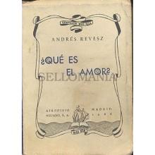 ¿ QUE ES EL AMOR ? ANDRES REVESZ AFRODISIO AGUADO 1944    TC12030 A6C2