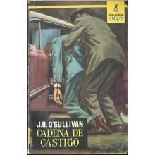 CADENA DE CASTIGO J. B. O'SULLIVAN BIBLIOTECA ORO MOLINO 1959     TC11983 A6C2