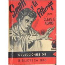 SMITH Y LA PELIRROJA CLEVE F. ADAMS BIBLIOTECA ORO MOLINO AÑOS 1950 TC12028 A6C2