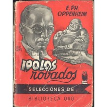 IDOLOS ROBADOS E. PH. OPPENHEIM BIBLIOTECA ORO MOLINO 1953 TC12041 A6C2