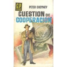 CUESTION DE COOPERACION PETER CHEYNEY AÑO 1960 GP POLICIACA 110   TC12034 A6C2