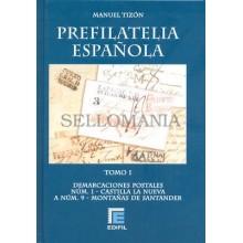 CATALOGO DE PREFILATELIA ESPAÑOLA MANUEL TIZON TOMO I DEMARCACION 1 A 9  EDIFIL