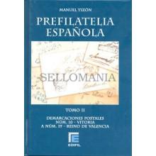 CATALOGO PREFILATELIA ESPAÑOLA MANUEL TIZON TOMO II DEMARCACION 10 A 19  EDIFIL