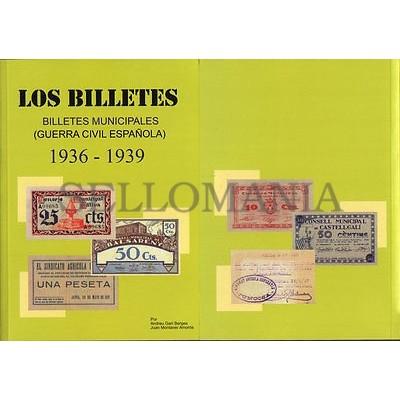 CATALOGO BILLETES LOCALES GUERRA CIVIL ESPAÑOLA 1936 1939  EDICION 2016 AMPLIADA