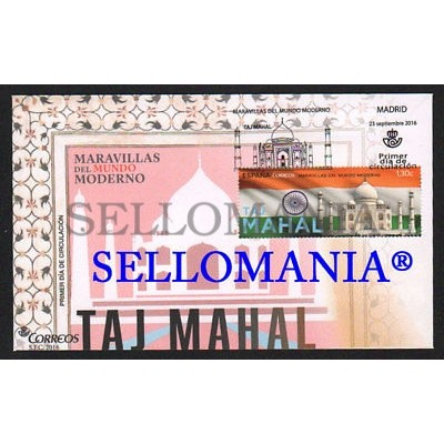 2016 FDC SPD MARAVILLAS DEL MUNDO TAJ MAHAL INDIA WONDERS OF THE MODERN WORLD FLAG EDIFIL 5080 TC20424